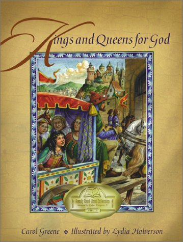 Kings and Queens for God (Family Read-aloud: Carol Greene
