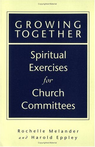 9780806637167: Growing Together: Spiritual Exercises for Church Committees