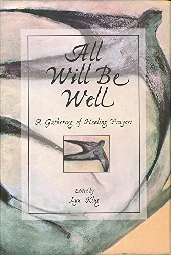 9780806637297: All Will Be Well: A Gathering of Healing Prayers