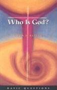 Who Is God (Basic Questions): Sayler, Gwen B.