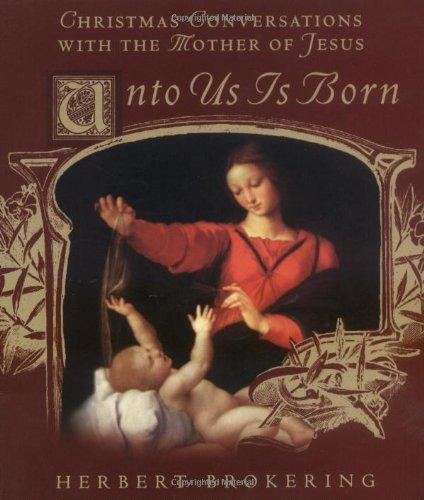 9780806638973: Unto Us Is Born