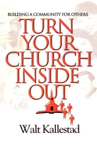 9780806640341: Turn Your Church Inside Out: Building a Community for Others