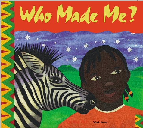 Who Made Me? (Augsburg Books): Tullock, Shirley