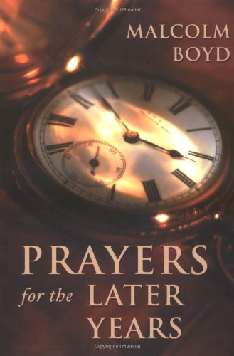 Prayers for the Later Years: Boyd, Malcolm