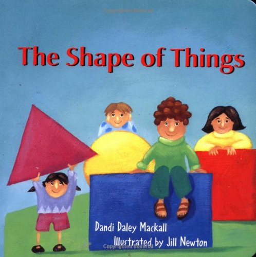 The Shape of Things (Imagination Series) (Imagination (Augsburg Books)): Dandi Daley Mackall, Jill ...