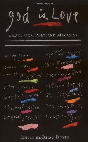 9780806644493: God Is Love: Essays from Portland Magazine