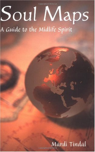 9780806644516: Soul Maps: A Guide to the Midlife Spirit