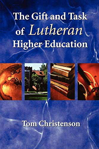 9780806650234: Gift And Task Of Lutheran Higher Education.