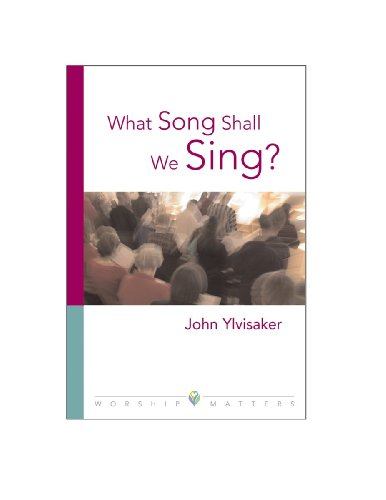 What Song Shall We Sing?: Healing the Worship Wars With Fusion (Worship Matters) (Worship Matters (...