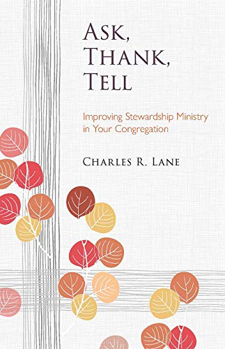 9780806652634: Ask, Thank, Tell: Improving Stewardship Ministry in Your Congregation