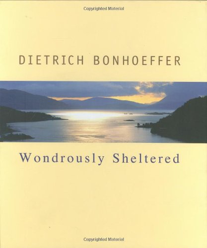 9780806652818: Wondrously Sheltered (Bonhoeffer Gift Books)