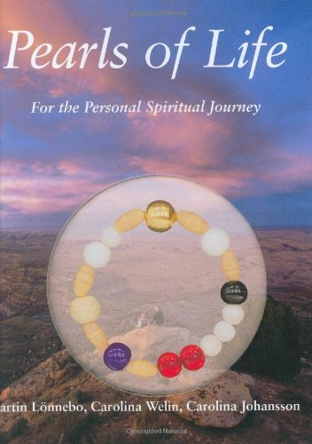 Pearls of Life: For the Personal Spiritual Journey with Other: Martin Lonnebo; Carolina Welin; ...