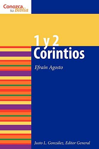 1 Y 2 Corintios/1 & 2 Corinthians: Agosto, Efrain