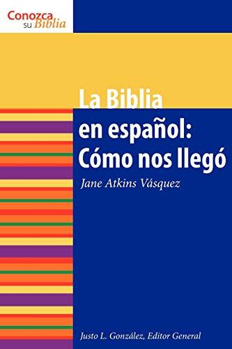 9780806656069: La Biblia en espanol: Como Nos Ilego (How It Came to Be) (Conazca Su Biblia) (Know Your Bible (Spanish)) (Spanish Edition)