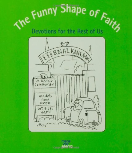 9780806657615: The Funny Shape of Faith: Devotions for the Rest of Us