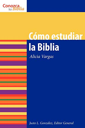 9780806657776: Como estudiar la Biblia / How to Study the Bible (Conozca Su Biblia) (Spanish Edition) (Know Your Bible)