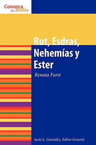 9780806657783: Rut, Esdras, Nehemias y Ester / Ruth, Ezra, Nehemiah and Esther (Conozca Su Biblia) (Spanish Edition)