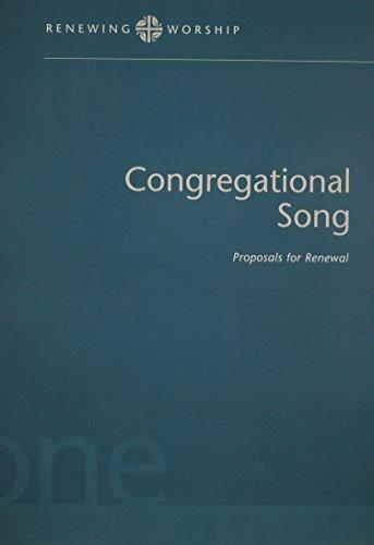 Renewing Worship: Congregational Songs