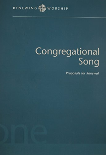 Renewing Worship: Congregational Songs