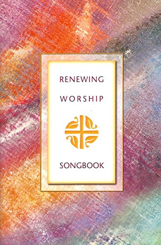 Renewing Worship Songbook: New Hymns and Songs for Provisional Use (0806670509) by Evangelical Lutheran Church in America