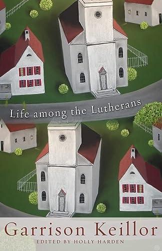9780806670614: Life among the Lutherans