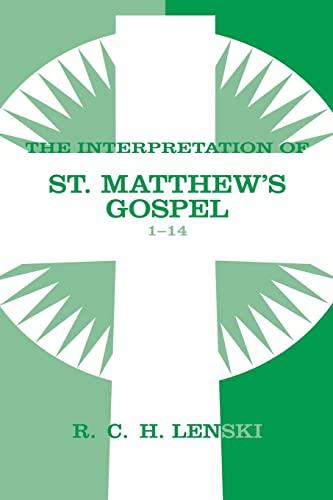 9780806680859: Interpretation of St.Matthew's Gospel 1-14 (Lenski's Commentary on the New Testament)