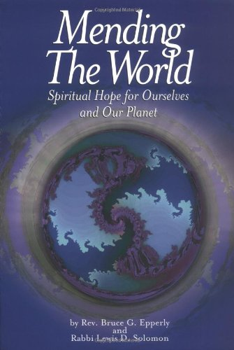 9780806690339: Mending the World: Spiritual Hope for Ourselves and Our Planet