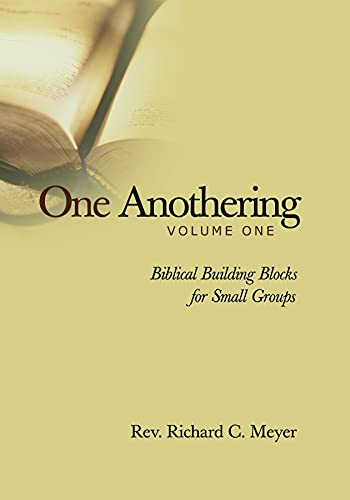 9780806690551: One Anothering, Vol. 1: Biblical Building Blocks for Small Groups
