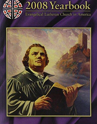 9780806691466: Evangelical Lutheran Church in America 2008 Yearbook (Evangelical Lutheran Church in America Yearbook)