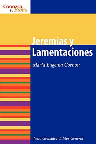 9780806696850: Jeremias y Lamentaciones: Jeremiah and Lamentations (Conozca Su Biblia) (Spanish Edition)
