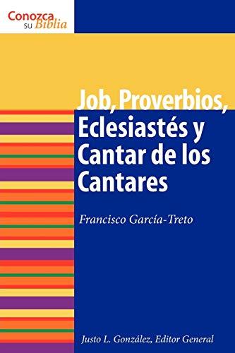 9780806696874: Job, Proverbios, Eclesiastes, y Cantar de los Cantares = Job, Proverbs, Ecclesiastes, and Song of Songs (Know Your Bible (Spanish))