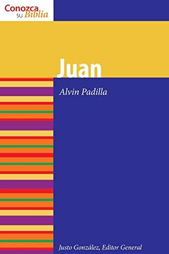 9780806697291: Juan (Conozca Su Biblia / It Knows Its Bible) (Spanish Edition) (Know Your Bible (Spanish))