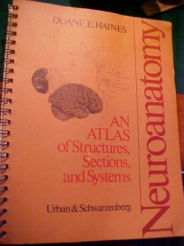 9780806708515: Neuroanatomy: An Atlas of Structures, Sections and Systems