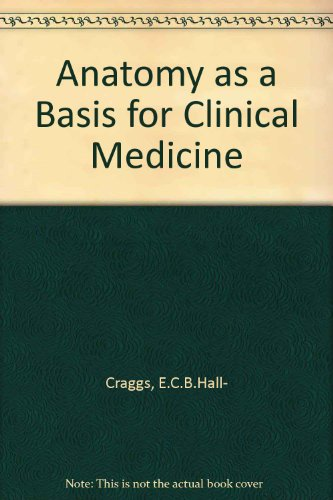 9780806708713: Anatomy as a Basis for Clinical Medicine