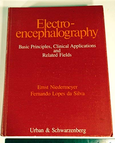 Electroencephalography, basic principles, clinical applications, and related fields: Niedermeyer, ...