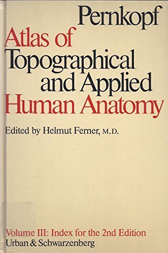 9780806715728: Atlas of Topographical and Applied Human Anatomy, Vol. 3: Index