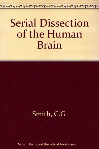 9780806718118: Serial Dissections of the Human Brain