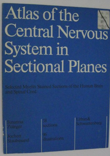 9780806722016: Atlas of the Central Nervous System in Sectional Planes