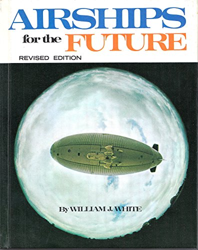 9780806900902: Airships for the Future
