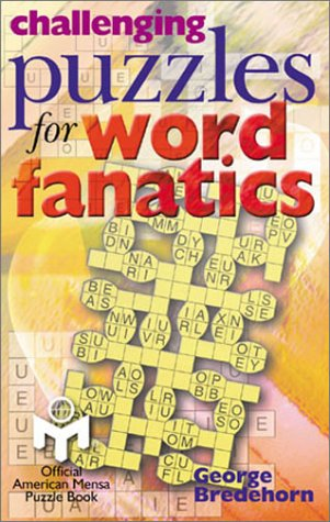 9780806901992: Challenging Puzzles for Word Fanatics (Mensa®)