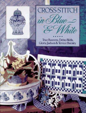 9780806903262: Cross-Stitch in Blue & White