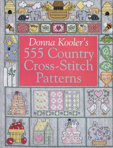 9780806903309: Donna Kooler's 555 Country Cross Stitch Patterns