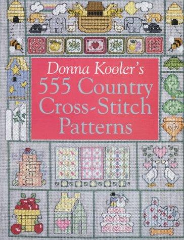9780806903309: Donna Kooler's 555 Country Cross-Stitch Patterns