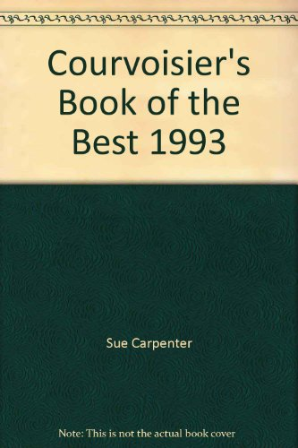 Courvoisier's Book of the Best: Carpenter, S. M.; Lichfield, Lord