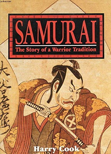 9780806903774: Samurai: The Story of a Warrior Tradition
