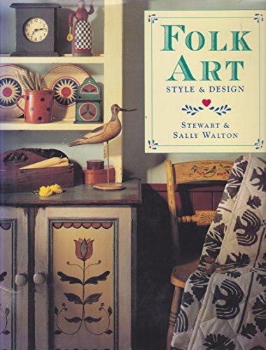Folk Art: Style & Design: Stewart Walton