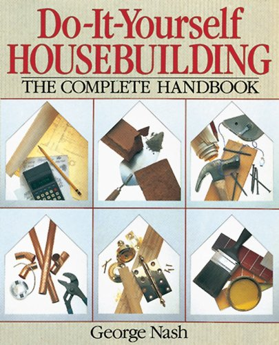9780806904245: Do-It-Yourself Housebuilding: The Complete Handbook