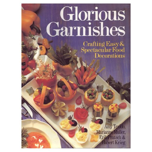 Glorious Garnishes: Crafting Easy & Spectacular Food Decorations