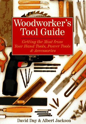 9780806905112: Woodworker's Tool Guide: Getting the Most from Your Hand Tools, Power Tools & Accessories