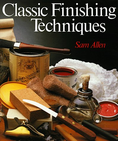 Classic Finishing Techniques: Allen, Sam